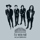 Fly With You (Live at the Basement)/The Last Bandoleros