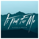 Is That For Me/Alesso & Anitta