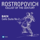 Bach: Cello Suite No. 2 in D Minor, BWV 1008/Mstislav Rostropovich