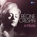 A Tribute/Regine Crespin