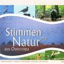 Stimmen der Natur aus Osteuropa/Stimmen der Natur aus Osteuropa