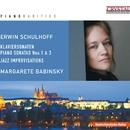 Piano Rarities: Schulhoff/Andreas Wykydal & Margarete Babinsky