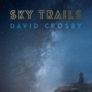 Sky Trails/David Crosby