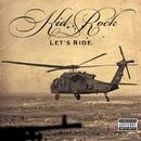 Let's Ride/Kid Rock
