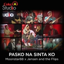 Pasko Na Sinta Ko (Live)/Moonstar88, Jensen & The Flips