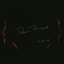 Dear Friend/Tia Ray / Dam Groove