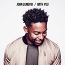 With You/John Lundvik