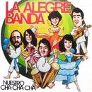 Nuestro cha-cha-chá/La Alegre Banda