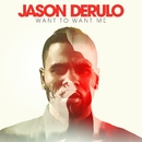 Want To Want Me/Jason Derulo