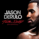 Talk Dirty (en Español) (feat. 2 Chainz)/Jason Derulo