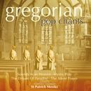 Gregorian Pop Chants/St. Patrick Monks