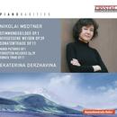 Piano Rarities: Nicolai Medtner/Ekaterina Derzhavina