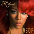 V.S.O.P./K. Michelle