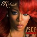 V.S.O.P. (feat. Jeezy) [Remix]/K. Michelle