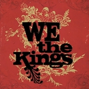 We The Kings (Deluxe Version)/We The Kings