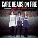 Everybody Else (Converse)/Care Bears On Fire