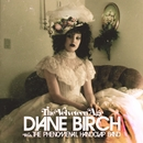 The Velveteen Age/Diane Birch & The Phenomenal Handclap Band