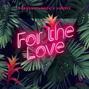 For The Love/YungSnapLorde & Ameria