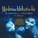 Weihnachts Karaoke (Zum Mitsingen)/Meraner Kinderchor