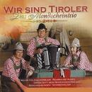 Wir sind Tiroler/Mondscheintrio