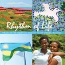 Rhythm of Life/Agahozo-Shalom  Youth Village