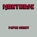 Paper Money (Deluxe Edition)/Montrose