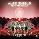 The Good Fight (feat. Per Gessle) [Remix]/Alex Shield