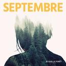 Je suis la forêt - EP/Septembre