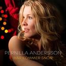 Här kommer snön/Pernilla Andersson