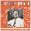 1957 - 1959 (Remasterisé en 2017)/Charles Trenet