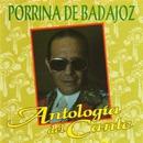 Antología del Cante/Porrina De Badajoz
