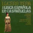 Música española en castañuelas (con José Luis Rodrigo)/Lucero Tena