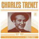 1937 - 1939 (Remasterisé en 2017)/Charles Trenet