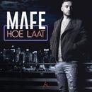 Hoe Laat/Mafe