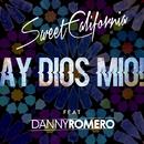 Ay Dios mio! (feat. Danny Romero)/Sweet California