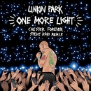 One More Light (Steve Aoki Chester Forever Remix)/Linkin Park