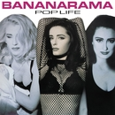 Pop Life (Collector's Edition)/Bananarama