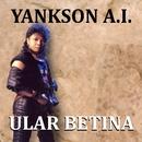 Ular Betina/Yankson A.I.