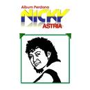 Album Perdana/Nicky Astria