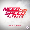 Need for Speed Payback (Original Game Soundtrack)/Joseph Trapanese & EA Games Soundtrack