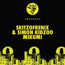 Mikumi/Skitzofrenix & Simon Kidzoo