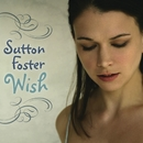 Wish/Sutton Foster