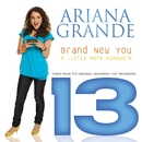 """Brand New You (From """"13"""")/Ariana Grande"""