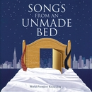 Songs From An Unmade Bed (World Premiere Recording)/Michael Winther