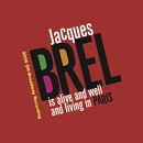 Jacques Brel Is Alive And Well And Living In Paris (2006 Off-Broadway Cast Recording)/Jacques Brel