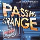 Passing Strange (Original Broadway Cast Recording) [Live]/Stew & Heidi Rodewald