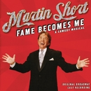 Fame Becomes Me (Original Broadway Cast Recording)/Martin Short