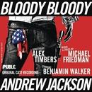 Bloody Bloody Andrew Jackson (Original Cast Recording)/Michael Friedman