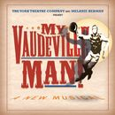 My Vaudeville Man (Original Cast Recording)/Bob Johnston & Jeff Hochhauser