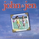 John & Jen (Original Cast Recording From The Musical)/Andrew Lippa & Tom Greenwald